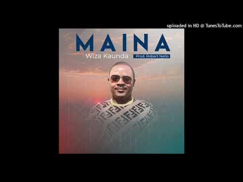 Download Wiza Kaunda - Maina