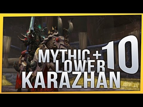 Mythic+10 Lower Karazhan 2 Chest | Legion Patch 7.2 | Elemental Shaman
