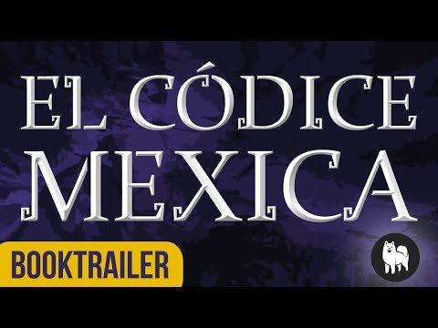 """booktrailer-de-""""el-códice-mexica"""",-de-sixto-paz-wells"""
