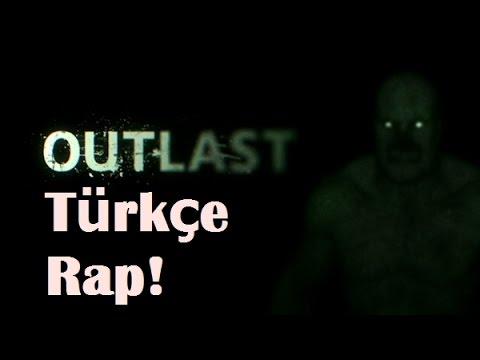 Outlast Türkçe Rap