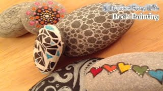 Cute and Easy DIY: Rock Painting