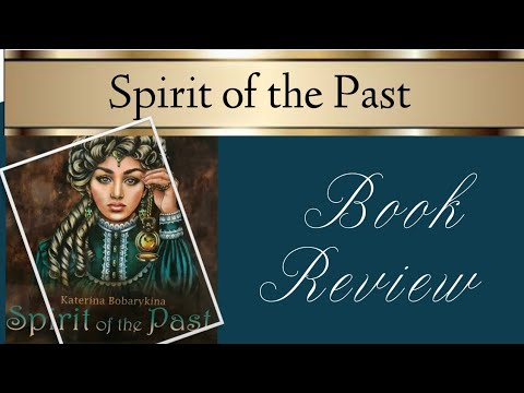 Spirit Of The Past By Katerina Bobarykina | Book Review