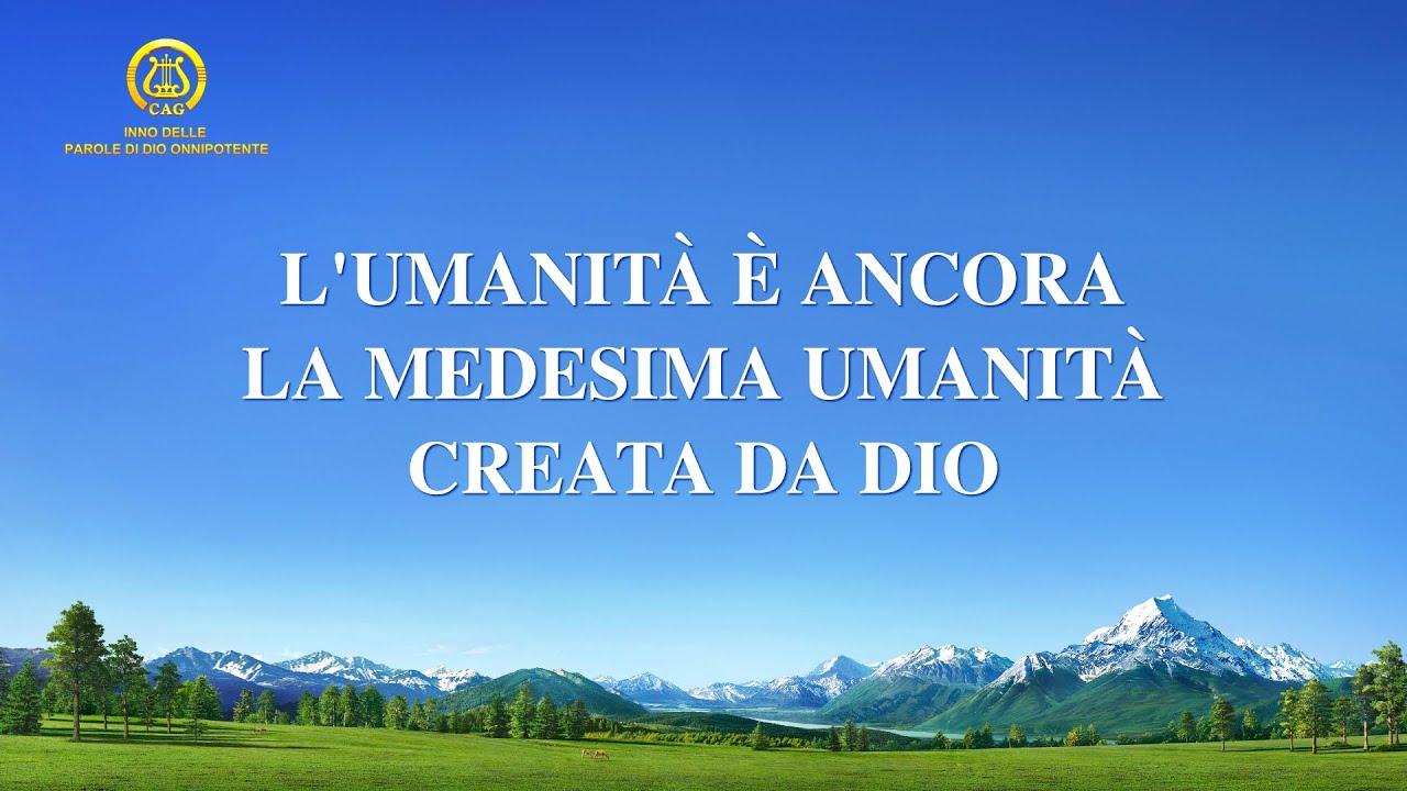 Cantico cristiano 2020 - L'umanità è ancora la medesima umanità creata da Dio