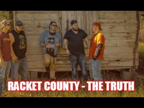 The Truth - Racket County