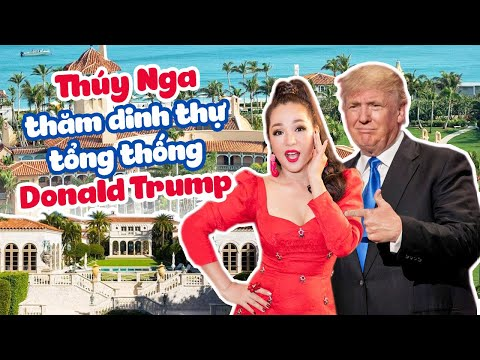 Thuý Nga Choáng Ngợp Trước Dinh Thự Và Sân Golf Của Tổng Thống Donald Trump