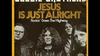 Doobie Brothers - Jesus Is Just Alright (HD)