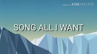 Gambar cover Song All i Want and lyrics