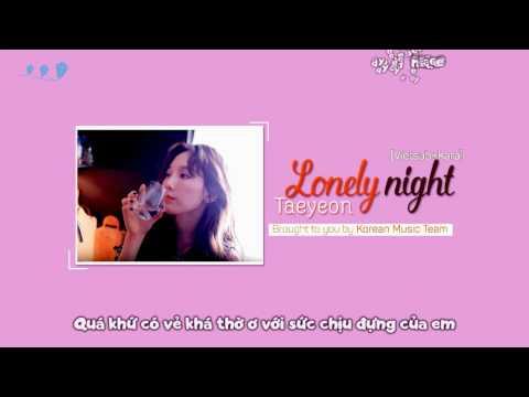 Free Download [vietsub + Kara] Lonely Night - Taeyeon (태연) Mp3 dan Mp4