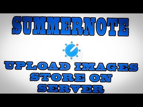 SUMMERNOTE UPLOAD IMAGES TO DIRECTORY ON SERVER NOT BASE 64