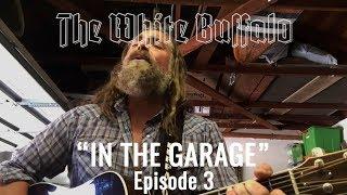 "THE WHITE BUFFALO - In The Garage: Episode 3 - ""Avalon"""