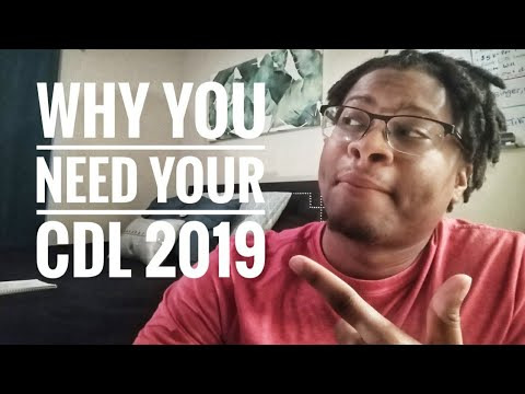 Trucker: Reasons Why You Should Get Your CDL In 2019 💰💰