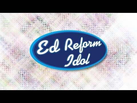 Education Reform Idol: The Reformiest State 2011