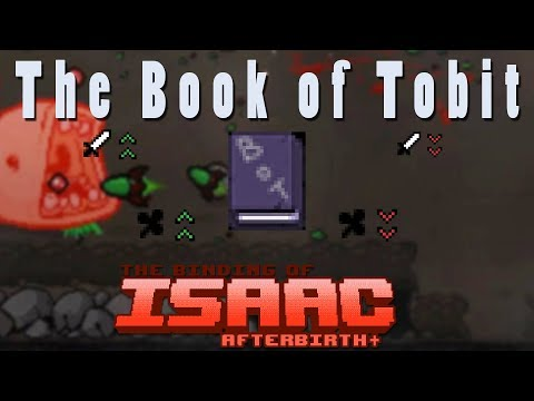 The Binding of Isaac Afterbirth Plus | The Book of Tobit | Mod SPotlight