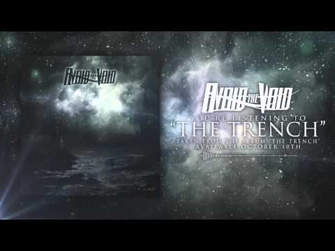 """Avoid the Void - """"The Trench"""" (Official Album Stream)"""