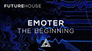 Emoter - The Beginning
