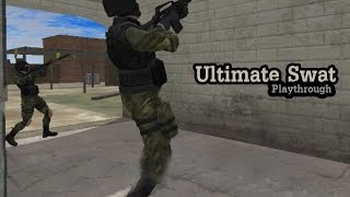Ultimate Swat - Playthrough