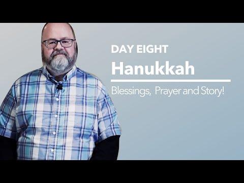 Hanukkah Prayers And Story - Night 8