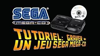 TUTO: Graver un jeu SEGA Saturn / Mega CD toutes régions