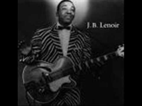 J.B Lenoir - I've Been Down For So Long