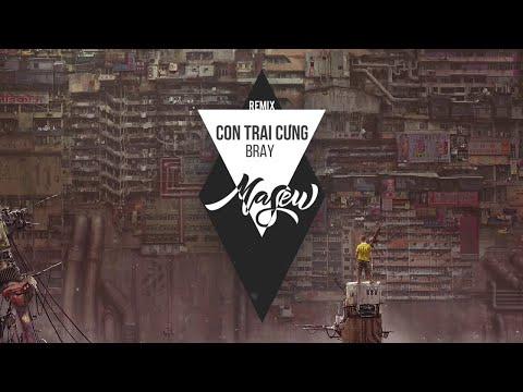 B Ray - Con Trai Cưng ( Masew Remix )