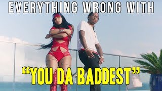 Everything Wrong With Future - You Da Baddest (ft. Nicki Minaj)