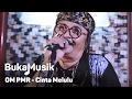 BukaMusik OM PMR Cinta Melulu Efek Rumah Kaca Cover