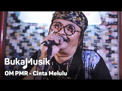 bukamusik-om-pmr-cinta-melulu-efek-rumah-kaca-cover