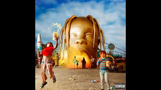 Travis Scott - Stargazing (ASTROWORLD)