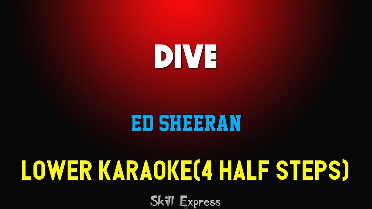 Dive ( LOWER KEY KARAOKE )