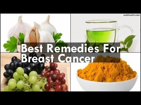 Best Remedies For Breast Cancer