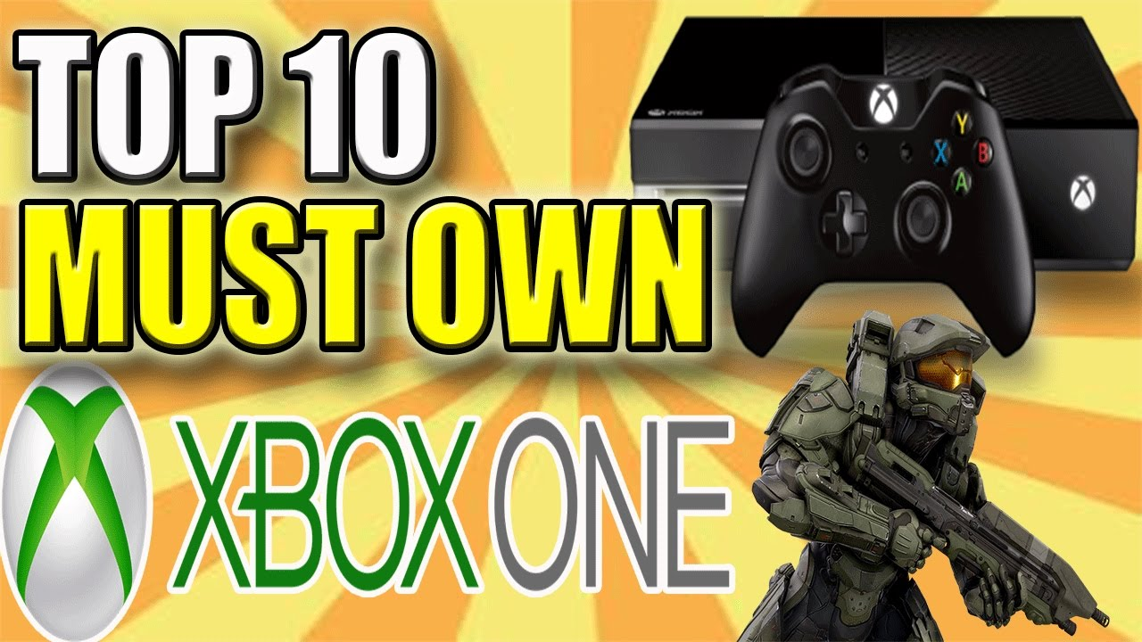 Top 10 Must Own Xbox One Games Youtube