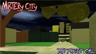 Roblox Mystery City: The Phone Call