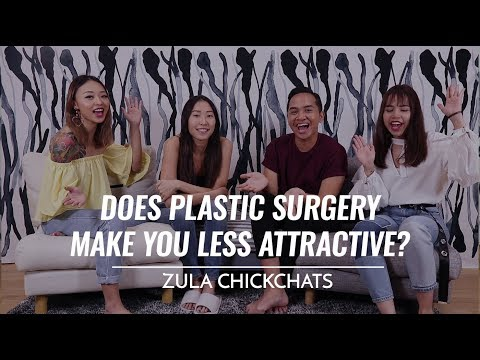 Does Plastic Surgery Make You Less Attractive? | ZULA ChickChats: EP 11