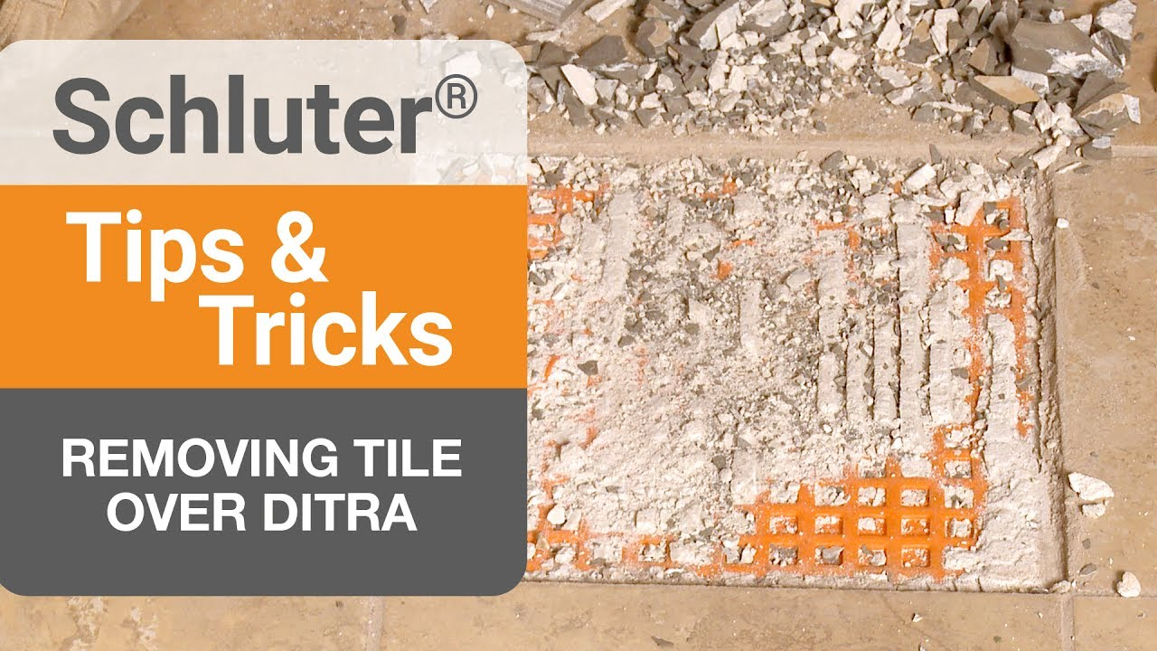 how to remove a tile over ditra