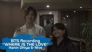 Gambar cover Hanin Dhiya feat NIve - Where Is the Love (Behind The Scene Recording Session)