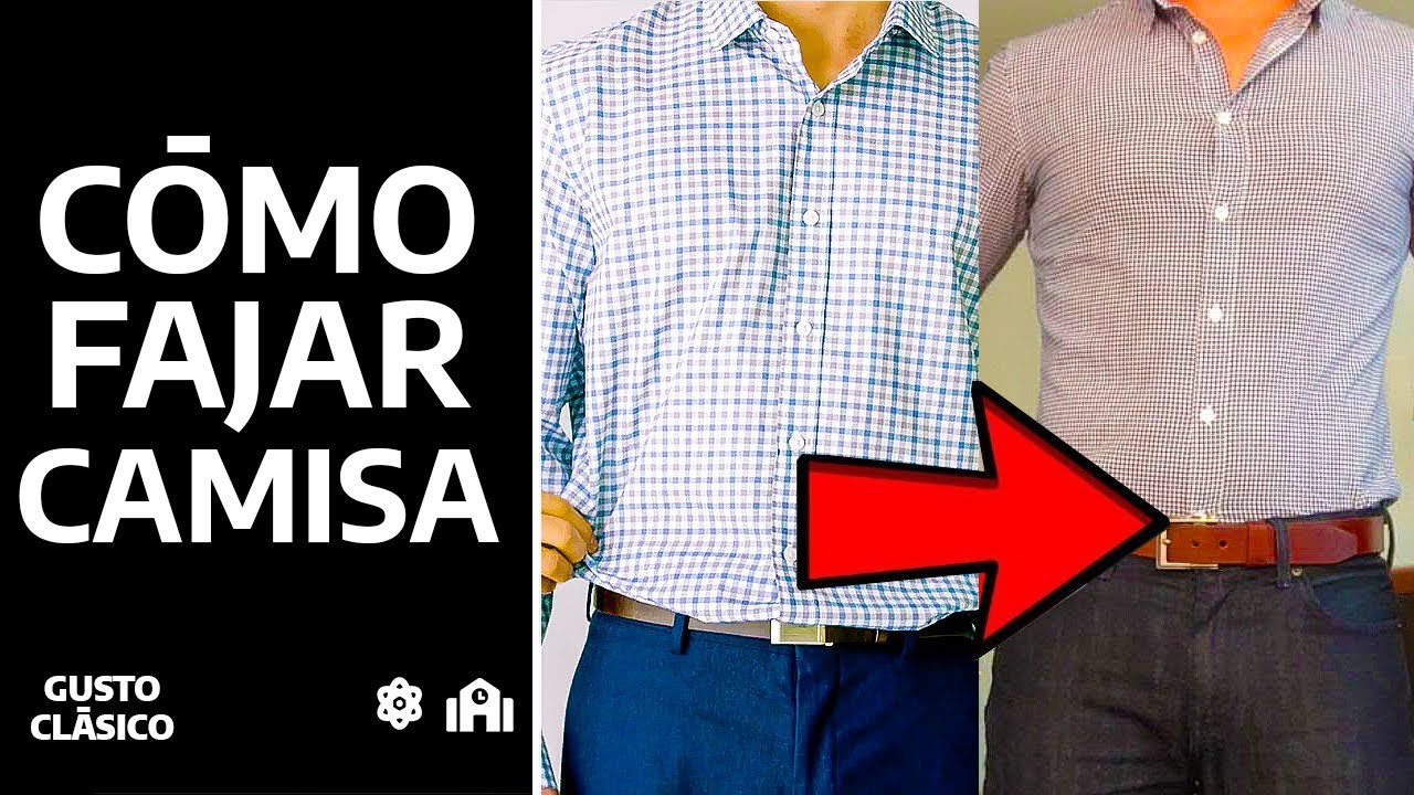 0f5e671eb3 Cómo fajarse la camisa