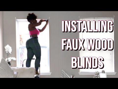 HOW TO INSTALL FAUX WOOD BLINS |DIY