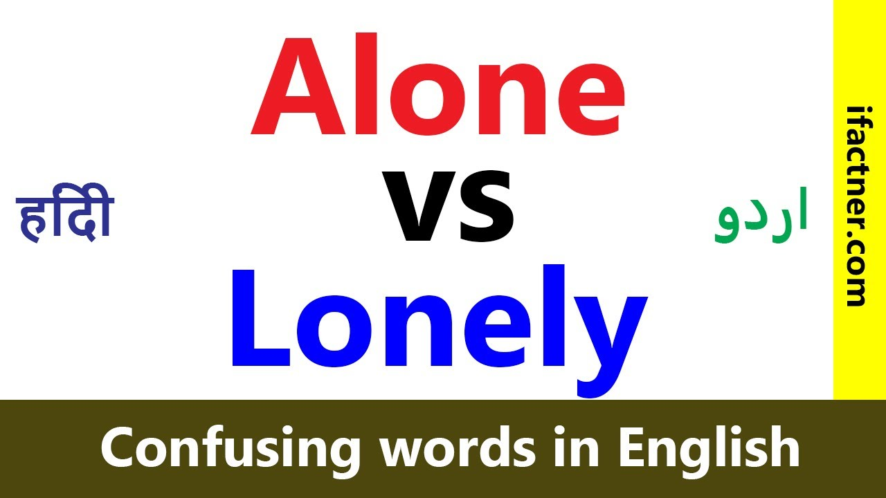 Just confused meaning in hindi wiring diagram for light switch alone vs lonely confusing words in english learn english rh youtube com english word hindi meaning english word hindi meaning ccuart Gallery