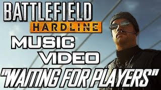 "Battlefield Hardline Song (Download in the Description) - ""Waiting for Players"""