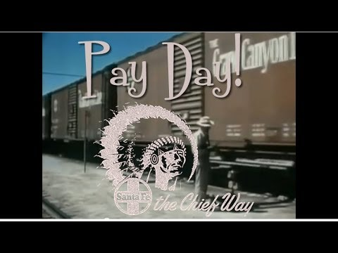 ▶The Santa Fe Railroad - Pay Day!