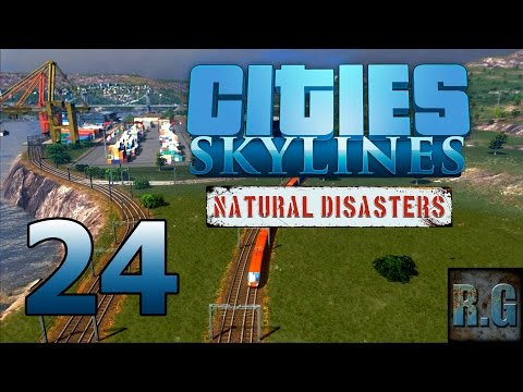 Cities Skylines (Natural Disasters) - LA COMARCA #24 - Gameplay Español