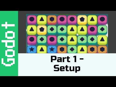 Part 1: Setup! - Make A Game Like Candy Crush Using Godot