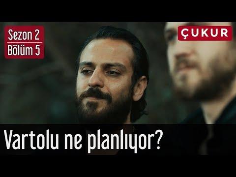 Çukur 2.Sezon 5.Bölüm - Vartolu Ne Planlıyor?