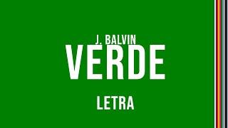 J. Balvin - Verde (Letra)