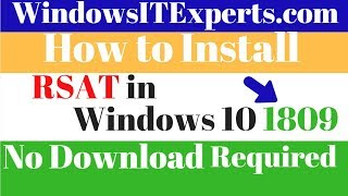 How to install active directory on windows 10 1809 - RSAT tool in Windows 10