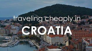 Traveling Cheaply in Croatia