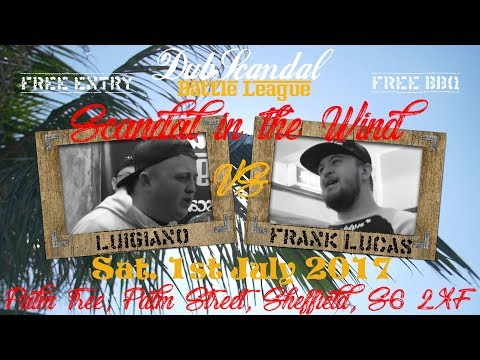 LUIGIANO VS FRANK LUCAS | DubScandal Rap Battle
