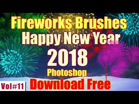 2018 New Year Fireworks Brushes For Photoshop Download Free Vol#11 2018 [desimesikho]