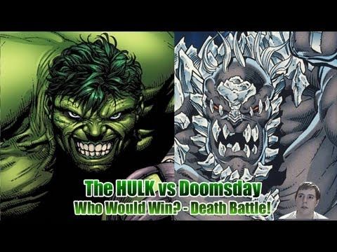 The Incredible Hulk vs Doomsday - Who Would Win? - Death ... Doomsday Vs Hulk Who Wins