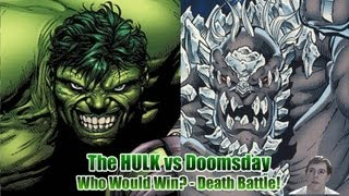 The Incredible Hulk vs Doomsday - Who Would Win? - Death Battle!